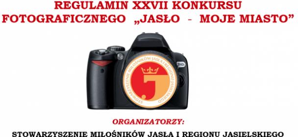 """Zaproszenie do udziału w Konkursie Fotograficznym """"Jasło – Moje Miasto"""""""
